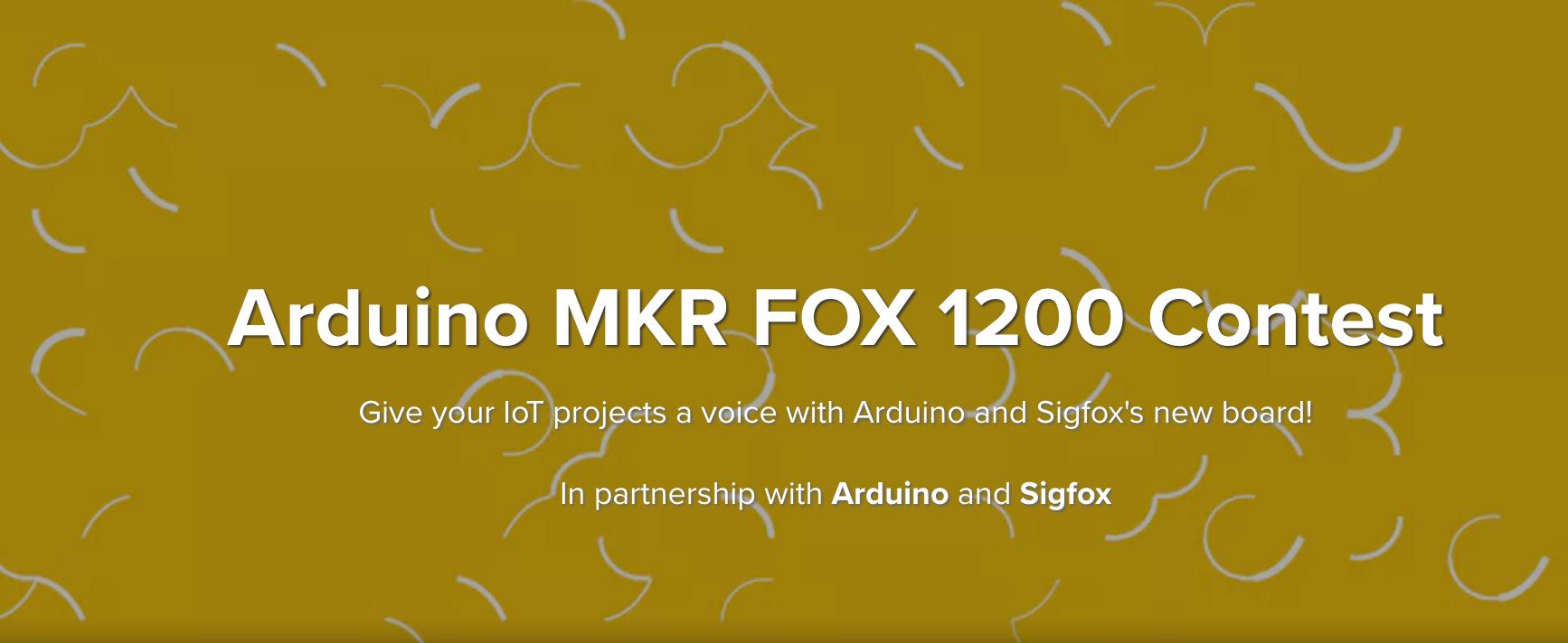 @Sigfox y @Arduino MKR FOX 1200 convocan a un concurso para crear proyectos innovadores en la red mundial LPWA