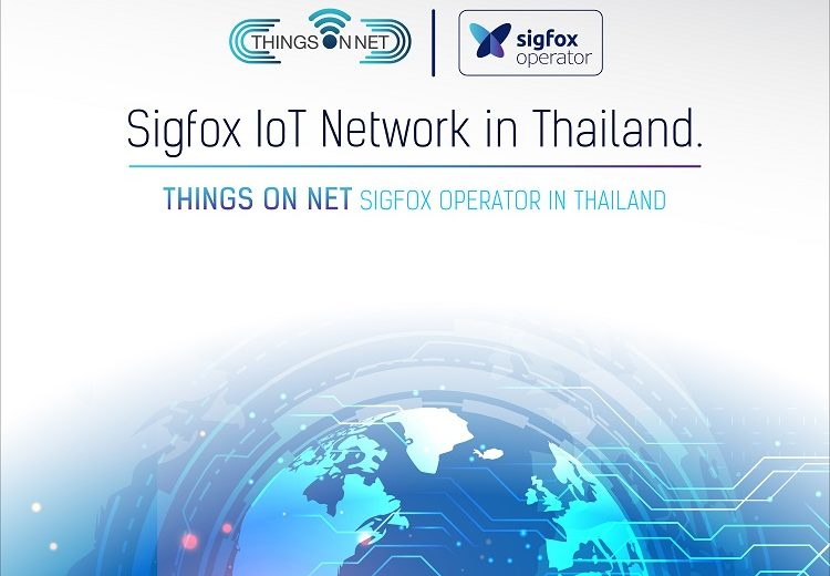 "Things on Net Co., Ltd. launched ""@Sigfox #0G Network dedicated to IoT in Thailand"""