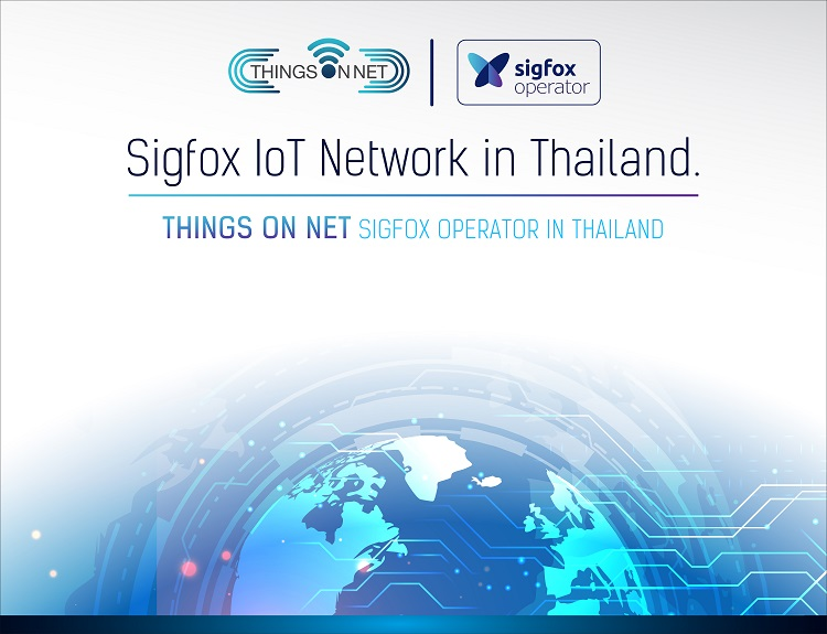 """Things on Net Co., Ltd. launched """"@Sigfox #0G Network dedicated to IoT in Thailand"""""""