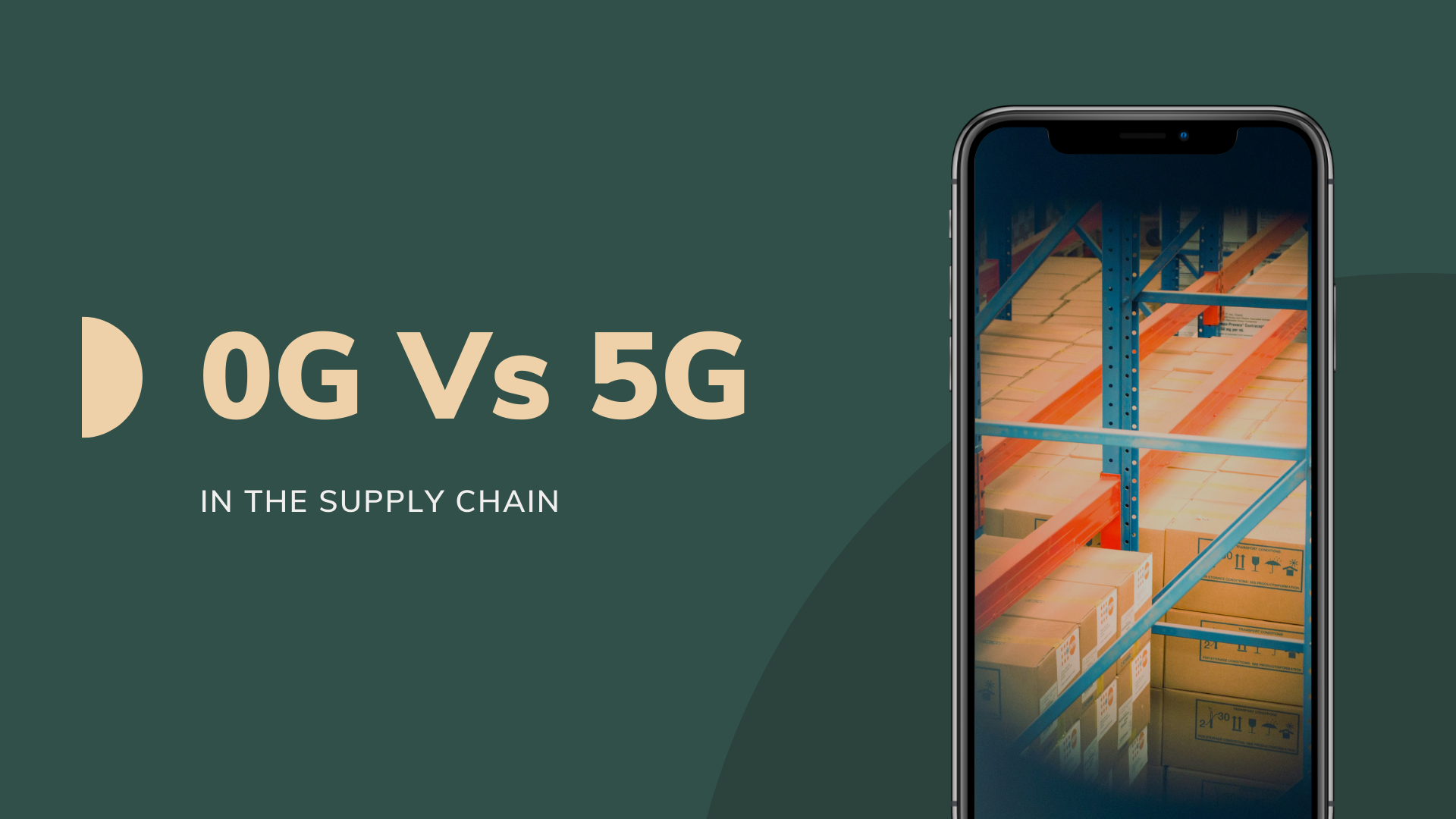 0G Vs 5G In The Supply Chain